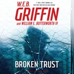 Broken Trust by  W. E. B. Griffin audiobook