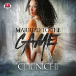 Married to the Game by  Chunichi audiobook
