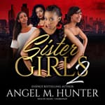 Sister Girls 2 by  Angel M. Hunter audiobook
