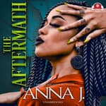 The Aftermath by  Anna J. audiobook