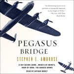 Pegasus Bridge by  Stephen E. Ambrose audiobook