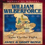 William Wilberforce by  Janet Benge audiobook