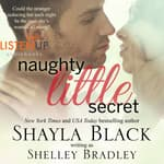 Naughty Little Secret by  Shayla Black audiobook