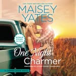 One Night Charmer by  Maisey Yates audiobook