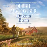 Dakota Born by  Debbie Macomber audiobook