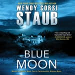 Blue Moon by  Wendy Corsi Staub audiobook