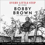 Every Little Step by  Bobby Brown audiobook