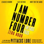 I Am Number Four: The Lost Files: Zero Hour by  Pittacus Lore audiobook