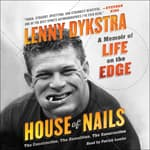 House of Nails by  Lenny Dykstra audiobook