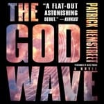 The God Wave by  Patrick Hemstreet audiobook