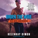 Under the Wire by  HelenKay Dimon audiobook