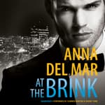 At the Brink by  Anna del Mar audiobook