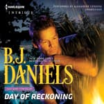 Day of Reckoning by  B. J. Daniels audiobook