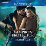The Vampire's Protector by  Michele Hauf audiobook