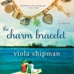 The Charm Bracelet by  Viola Shipman audiobook
