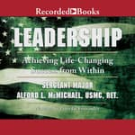 Leadership by  Sergeant Major Alford McMichael USMC (Ret.) audiobook
