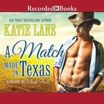 A Match Made in Texas by  Katie Lane audiobook