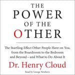 The Power of the Other by  Dr. Henry Cloud audiobook