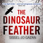 The Dinosaur Feather by  S. J. Gazan audiobook
