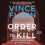 Order to Kill by  Vince Flynn audiobook