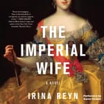 The Imperial Wife by  Irina Reyn audiobook