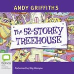 The 52-Storey Treehouse by  Andy Griffiths audiobook