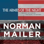 The Armies of the Night by  Norman Mailer audiobook