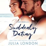 Suddenly Dating by  Julia London audiobook