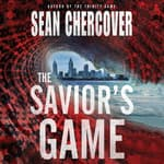 The Savior's Game by  Sean Chercover audiobook