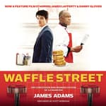 Waffle Street by  James Adams audiobook