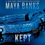 Kept by  Maya Banks audiobook
