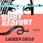 Ruby Redfort Take Your Last Breath by  Lauren Child audiobook