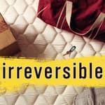 Irreversible by  Chris Lynch audiobook