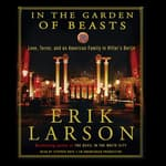 In the Garden of Beasts by  Erik Larson audiobook