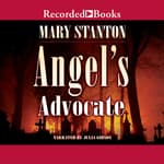 Angel's Advocate by  Mary Stanton audiobook