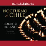 Nocturno de Chile (By Night in Chile) by  Roberto Bolaño audiobook