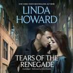 Tears of the Renegade by  Linda Howard audiobook