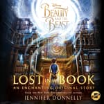 Beauty and the Beast: Lost in a Book by  Jennifer Donnelly audiobook