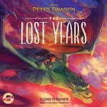 Pete's Dragon: The Lost Years by  Disney Press audiobook