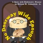 No Doorway Wide Enough by  Bill Schmalfeldt audiobook
