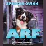 Arf by  Spencer Quinn audiobook