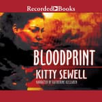 Bloodprint by  Kitty Sewell audiobook