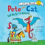 Pete the Cat: Sir Pete the Brave by  James Dean audiobook