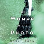 The Woman in the Photo by  Mary Hogan audiobook