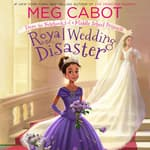 Royal Wedding Disaster: From the Notebooks of a Middle School Princess by  Meg Cabot audiobook