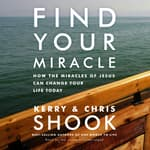 Find Your Miracle by  Kerry Shook audiobook