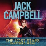 Shattered Spear by  Jack Campbell audiobook