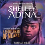 A Gentleman of Means by  Shelley Adina audiobook