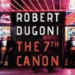 The 7th Canon by  Robert Dugoni audiobook