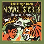 The Jungle Book: The Mowgli Stories by  Rudyard Kipling audiobook